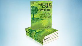About the Book, Wellness, Not Weight…