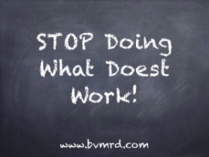 Stop Doing What Doesnt Work.001